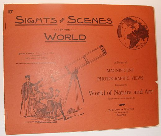 Image for Sights and Scenes of the World: A Series of Magnificent Photographic Views Embracing the World of Nature and Art, People's Series, No. 17, 17 February 1894