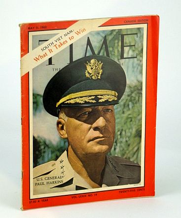 Image for Time Magazine (Canadian Edition) May 11, 1962 - U.S. General Paul Harkins Cover Photo