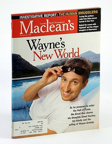 Image for Maclean's, Canada's Weekly Newsmagazine, November (Nov.) 22, 1999 - Wayne Gretzky Cover