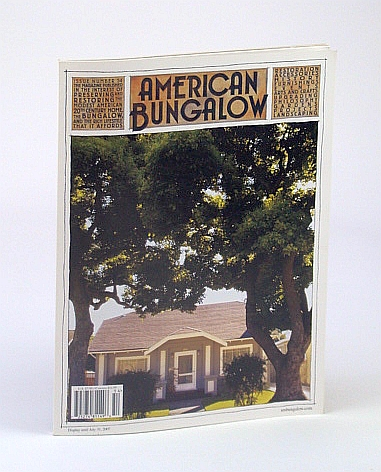 Image for American Bungalow Magazine, Summer 2007, Issue 54 - Hanchett Park