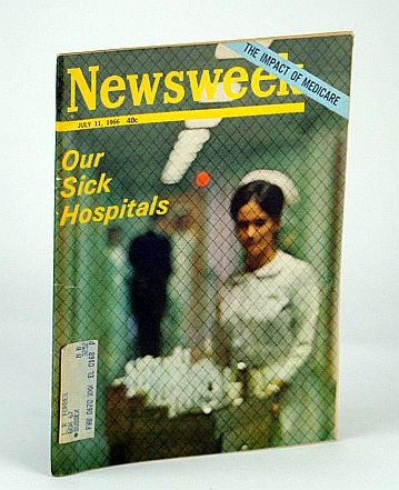 Image for Newsweek Magazine, July 11, 1966 - Our Sick Hospitals