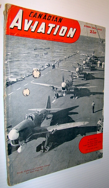 Image for Canadian Aviation Magazine, February 1947  *Cover Photo on Deck of Canadian Aircraft Carrier H.M.C.S. Warrior*