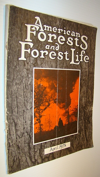 Image for American Forests and Forest Life, April 1928 - The Magazine of the American Forestry Association