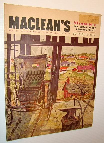 Image for Maclean's, Canada's National Magazine, June 15, 1953 - Dr. Evan Shute, Dr. Wilfred Shute - Vitamin E Pioneers