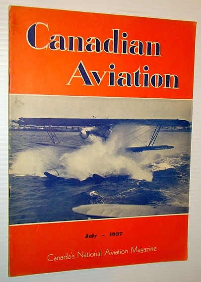 Image for Canadian Aviation, July 1937 - Canada's National Aviation Magazine