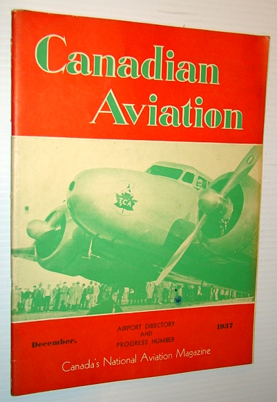 Image for Canadian Aviation, December 1937 - Canada's National Aviation Magazine