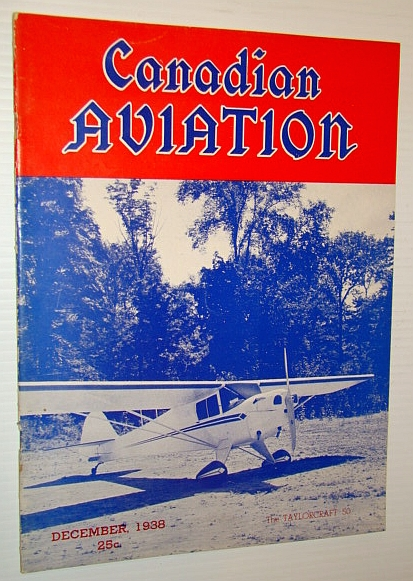 Image for Canadian Aviation Magazine, December 1938: First T.C.A. Accident